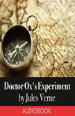 Doctor Ox's Experiment, Jules Verne