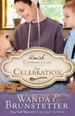 The Celebration, Wanda E Brunstetter