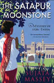 The Satapur Moonstone, Sujata Massey
