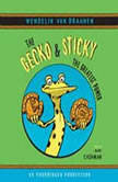 The Gecko and Sticky: The Greatest Power, Wendelin Van Draanen