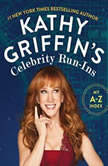 Kathy Griffin's Celebrity Run-Ins My A-Z Index, Kathy Griffin