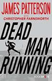 Dead Man Running, James Patterson