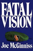 Fatal Vision, Joe McGinniss