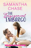 Engagement Embargo, The, Samantha Chase