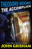 Theodore Boone: The Accomplice, John Grisham