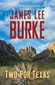 Two for Texas, James Lee Burke