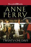 Twenty-One Days, Anne Perry