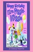 Happy Birthday, Mrs. Piggle-Wiggle, Betty MacDonald