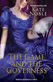 The Game and the Governess, Kate Noble