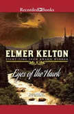 Eyes of a Hawk, Elmer Kelton