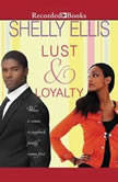 Lust & Loyalty, Shelly Ellis