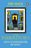 The Inheritors Stories Of Entrepreneurship And Success, Sonu Bhasin