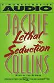 Lethal Seduction, Jackie Collins