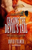 Chasing the Devils Tail A Mystery of Storyville, New Orleans, David Fulmer