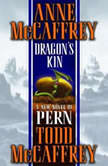 Dragon's Kin, Anne McCaffrey