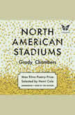 North American Stadiums, Grady Chambers