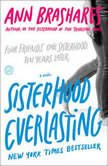 Sisterhood Everlasting (Sisterhood of the Traveling Pants), Ann Brashares