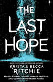 The Last Hope A Raging Ones Novel, Krista Ritchie