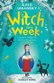 Witch for a Week, Kaye Umansky