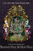 Monster HighEver After High The Legend of Shadow High