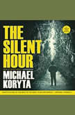 The Silent Hour, Michael Koryta