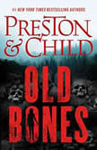 Old Bones, Douglas Preston