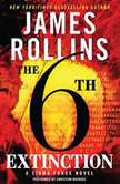 The 6th Extinction, James Rollins