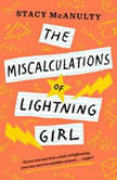The Miscalculations of Lightning Girl, Stacy McAnulty