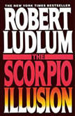 The Scorpio Illusion, Robert Ludlum