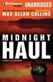 Midnight Haul, Max Allan Collins