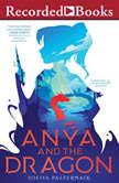 Anya and the Dragon, Sofiya Pasternack
