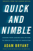 Quick and Nimble Creating a Corporate Culture of Innovation, Adam Bryant