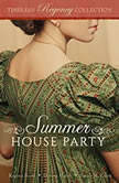 Summer House Party, Regina Scott