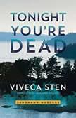 Tonight You're Dead, Viveca Sten