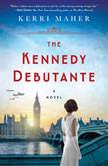 The Kennedy Debutante, Kerri Maher