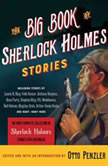 The Big Book of Sherlock Holmes Stories, Otto Penzler