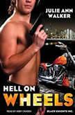 Hell on Wheels, Julie Ann Walker