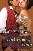 The MacGregor's Lady, Grace Burrowes
