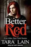 Better Red, Tara Lain
