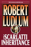 The Scarlatti Inheritance, Robert Ludlum
