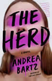 The Herd A Novel, Andrea Bartz