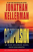 Compulsion An Alex Delaware Novel, Jonathan Kellerman