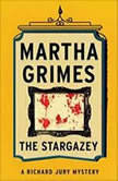 The Stargazey, Martha Grimes