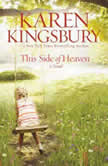 This Side of Heaven, Karen Kingsbury