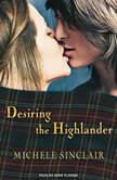 Desiring the Highlander, Michele Sinclair