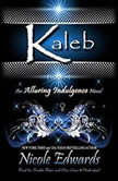 Zane An Alluring Indulgence Novel, Book 2, Nicole Edwards