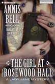 The Girl at Rosewood Hall, Annis Bell