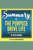 Summary Of The Purpose Driven Life: What On Earth Am I Here For? - By Rick Warren, Sapiens Editorial