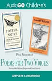 Poems for Two Voices Joyful Noise and I Am Phoenix, Paul Fleischman