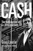Johnny Cash The Redemption of an American Icon, Greg Laurie